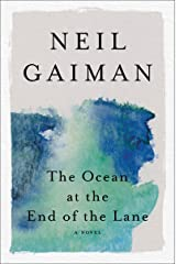 The Ocean at the End of the Lane: A Novel Kindle Edition