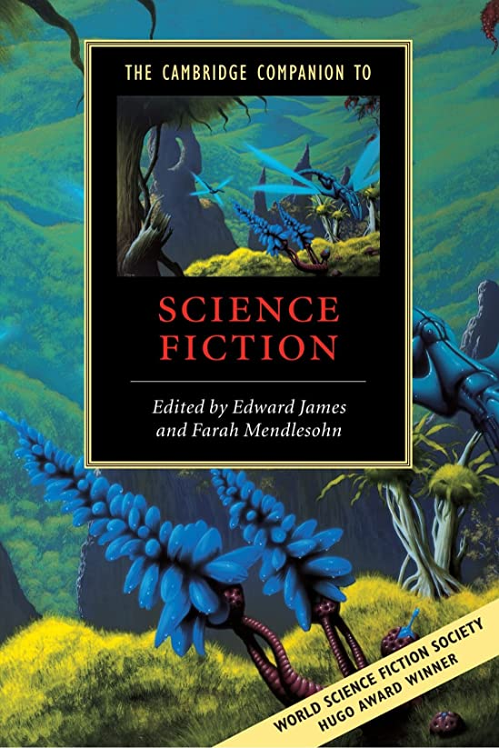 困ったアプローチ入口The Cambridge Companion to Science Fiction (Cambridge Companions to Literature)