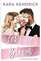 Love in Bloom: A Small-Town Wedding Romance (Starlight Bay) Kindle Edition