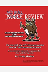 No Bull Review - For Use with the AP Macroeconomics and AP Microeconomics Exams (2014 Edition) Kindle Edition