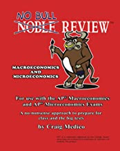 No Bull Review - For Use with the AP Macroeconomics and AP Microeconomics Exams (2014 Edition)