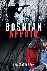 Bosnian Affair Kindle Edition