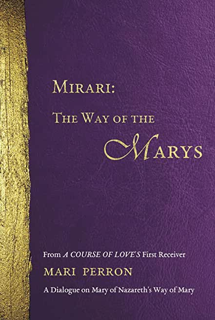 Mirari: The Way of the Marys (English Edition)
