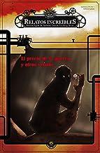 Relatos Increíbles 1: revista de Fantasía, Ciencia Ficción y Terror: El precio de la guerra y otros relatos (Spanish Edition)