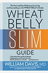 Wheat Belly Slim Guide: The Fast and Easy Reference for Living and Succeeding on the Wheat Belly Lifestyle (English Edition) Formato Kindle