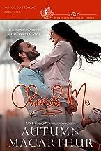 Cherish Me: A clean, sweet, faith-filled reunion romance, plain heroine, scarred hero, in a small town where life begins at 40! (Chapel Cove Romances Book 3)