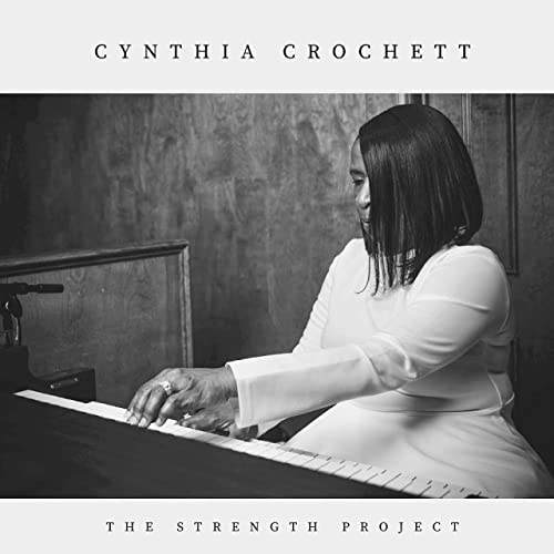 Cynthia Crochett - The Strength Project (2021)