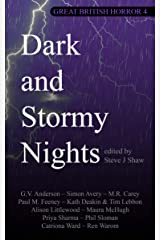 Great British Horror 4: Dark and Stormy Nights Kindle Edition