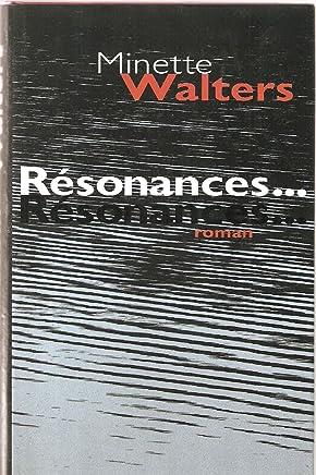 Résonances [Relié] by Walters, Minette, Bonnet, Philippe