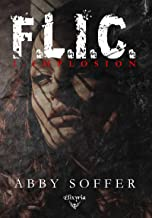 F.L.I.C.: 1 - Implosion (French Edition)