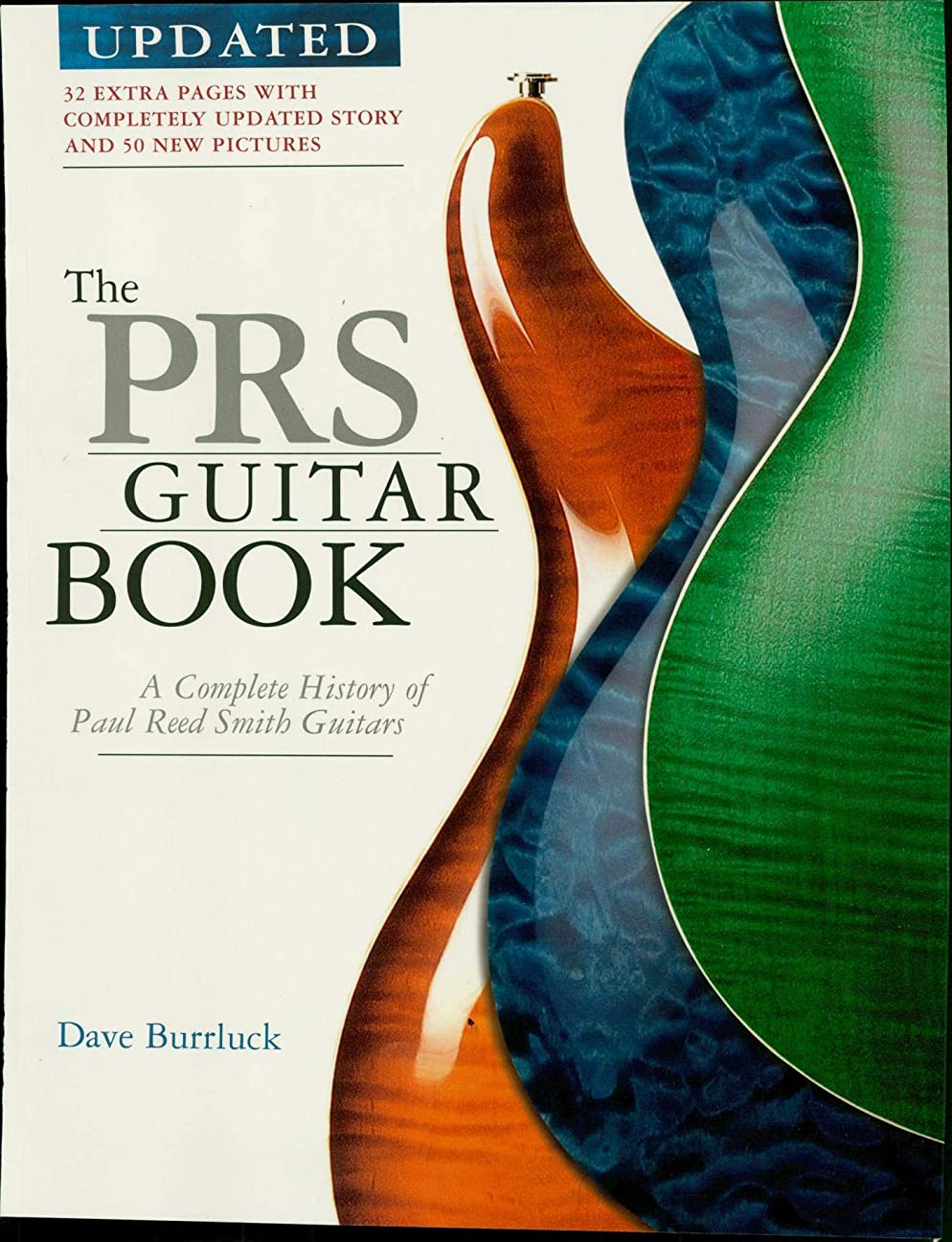 セメントマーカー雨のThe PRS Guitar Book: A Complete History of Paul Reed Smith Guitars (English Edition)