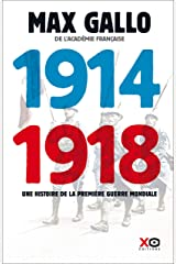 1914 - 1918 Edition intégrale Format Kindle