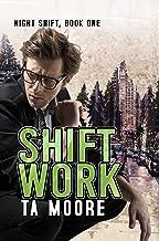 Shift Work: Night Shift: Book One