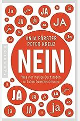 NEIN: Was vier mutige Buchstaben im Leben bewirken können (German Edition) Kindle Edition