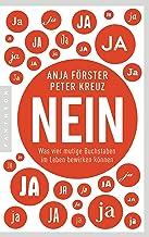 NEIN: Was vier mutige Buchstaben im Leben bewirken können (German Edition)