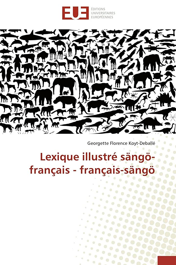 克服する広がり左Lexique illustré saengoe-fran?ais - fran?ais-saengoe