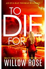 TO DIE FOR (Eva Rae Thomas Mystery Book 8) Kindle Edition