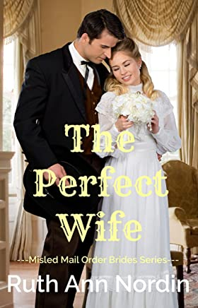 The Perfect Wife (Misled Mail Order Brides Book 3) (English Edition)