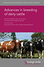 Advances in breeding of dairy cattle (Burleigh Dodds Series in Agricultural Science, 72)