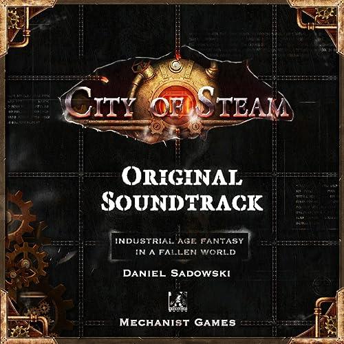 Amazon.com: City of Steam (Original Soundtrack): Daniel ...