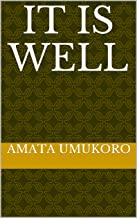IT IS WELL (English Edition)