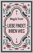 Liebe findet ihren Weg (German Edition)