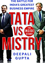 TATA vs MISTRY : The Battle for India's Greatest Business Empire