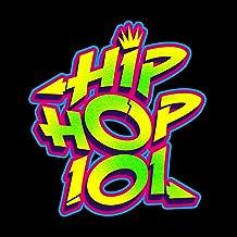 Hip Hop 101 [Explicit]