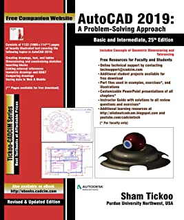 AutoCAD 2019: A Problem - Solving Approach, Basic and Intermediate, 25th Edition