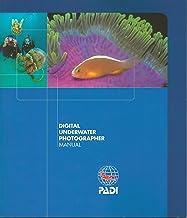 PADI Digital Underwater Photographer Diver Manual