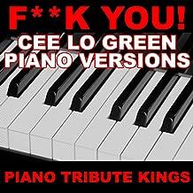 F**k You! (Cee Lo Green Piano Versions)