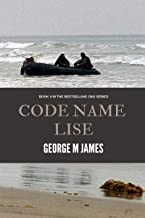 Code Name Lise (Secret Warfare & Counter-terrorism Operations Book 4)
