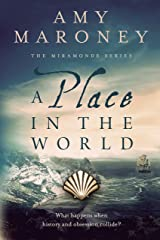 A Place in the World: Book 3, The Miramonde Series Kindle Edition