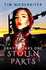 Stolen Parts (Graycollars Book 1) Kindle Edition