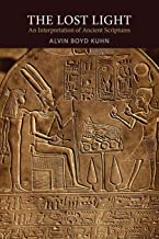 The Lost Light: An Interpretation of Ancient Scriptures