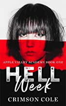 Hell Week: A Dark Academy Bully Romance (Apple Valley Academy Book One)