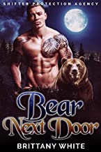 Bear Next Door (Shifter Protection Agency Book 1)