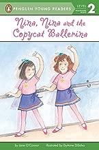 Nina, Nina and the Copycat Ballerina (Penguin Young Readers, Level 2)