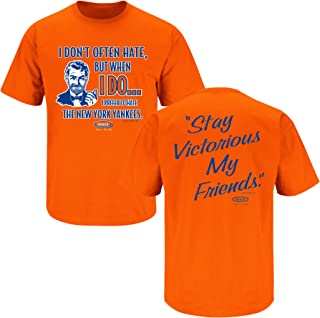 Smack Apparel NY Baseball Fans. Stay Victorious. I Don't Often Hate. Orange T-Shirt (Sm-5x)