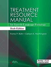 Treatment Resource Manual for Speech-Language Pathology, Sixth Edition