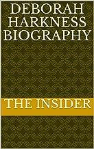 Deborah Harkness Biography (English Edition)