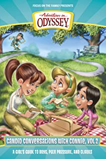 Candid Conversations with Connie, Volume 2: A Girl`s Guide to Boys, Peer Pressure, and Cliques (Adventures in Odyssey Books)