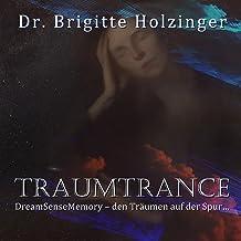 Traumtrance: DreamSenseMemory - Den Träumen auf der Spur...