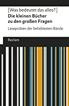 [Was bedeutet das alles?] Die kleinen Bücher zu den großen Fragen: Leseproben der beliebtesten Bände (German Edition)