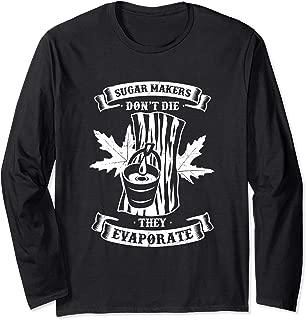 Sugar Maker Maple Syrup Long Sleeve T-Shirt