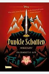 Disney – Twisted Tales: Dunkle Schatten: Was wäre, wenn Mulan in die Unterwelt hätte reisen müssen? Für alle Fans der Villains-Bücher (German Edition) Kindle Edition