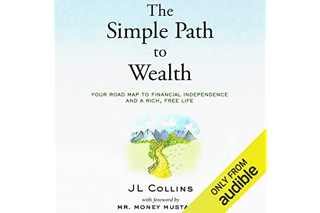 Amazon.com: The Simple Path to Wealth: Your Road Map to ...