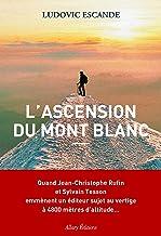 Livres L'Ascension du mont Blanc PDF