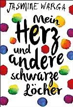 Mein Herz und andere schwarze Löcher (German Edition)