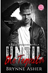 Until the Tequila: Happily Ever Alpha World Kindle Edition